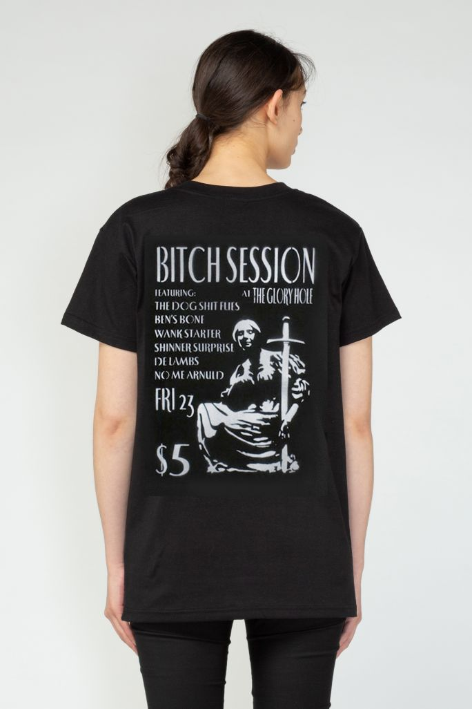 Bitch Session Tee