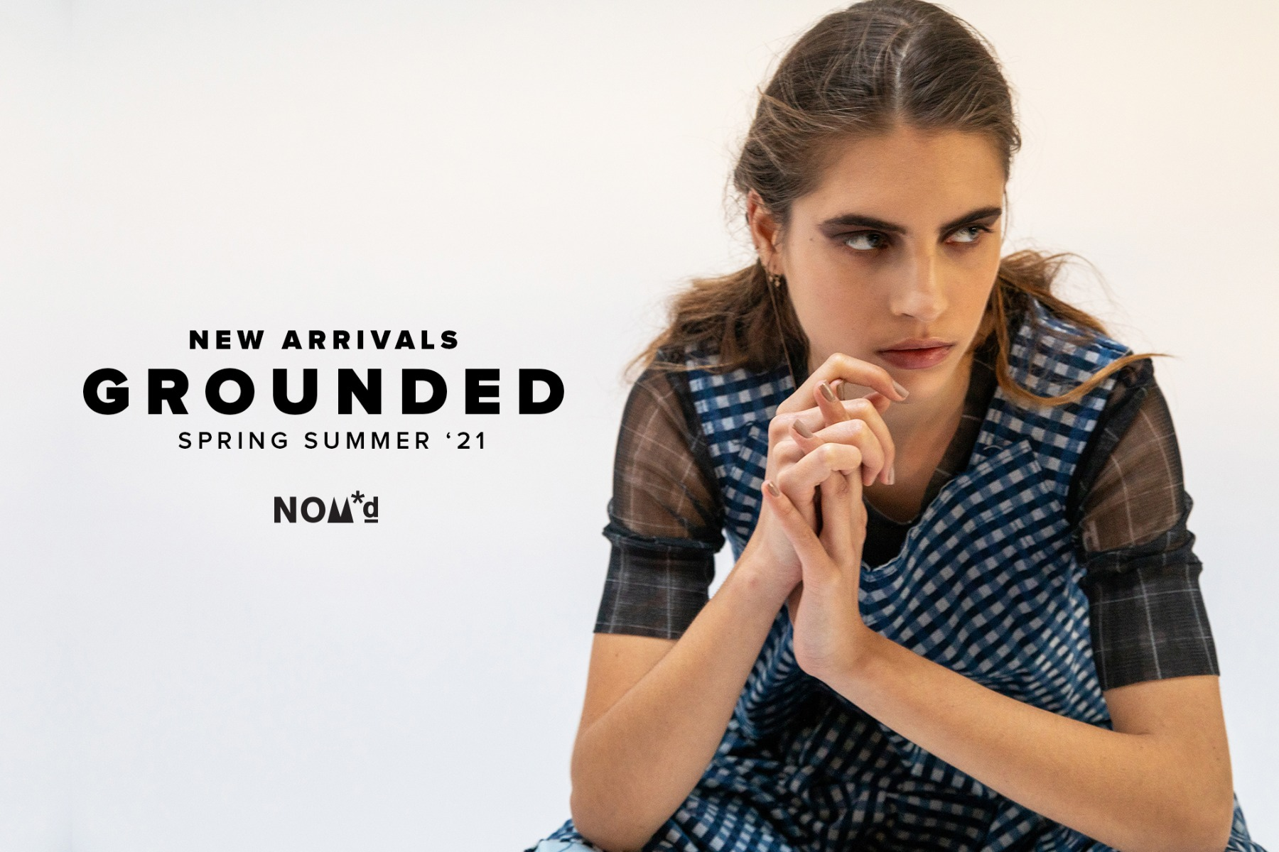 NOM*d GROUNDED SS21